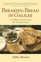 Breaking Bread in Galilee by Abbie Rosner