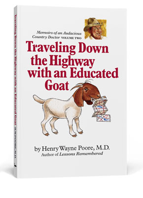 One of the books we designed with cover art by Robert Jacobson. The book is titled, Traveling Down the Highway with and educated goat, by Dr. Henry Poore, M.D.